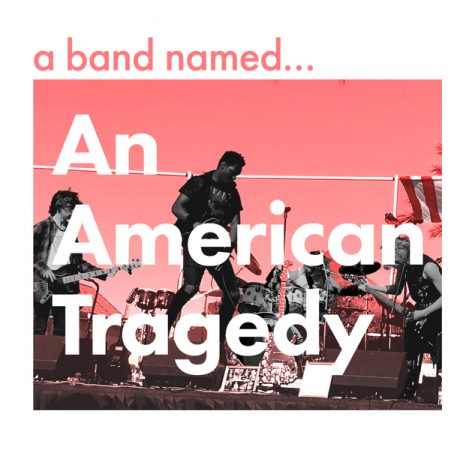 A Band Named An American Tragedy